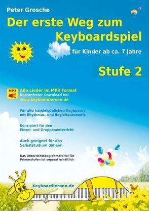 Der erste Weg zum Keyboardspiel (Stufe 2) von Grosche,  Peter