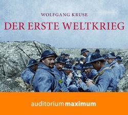 Der Erste Weltkrieg von Kruse,  Wolfgang