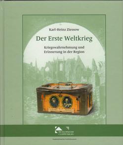 Der Erste Weltkrieg von Ziessow,  Karl-Heinz