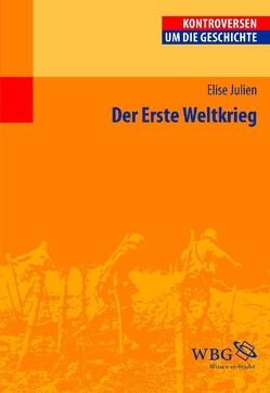 Der Erste Weltkrieg von Julien,  Elise