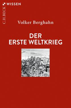 Der Erste Weltkrieg von Berghahn,  Volker