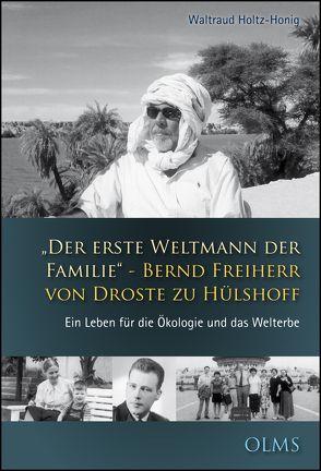 """""""Der erste Weltmann der Familie"""" – Bernd Freiherr von Droste zu Hülshoff von Holtz-Honig,  Waltraud"""