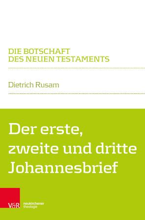 Der erste, zweite und dritte Johannesbrief von Klaiber,  Walter, Rusam,  Dietrich
