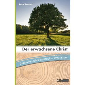 Der erwachsene Christ von Remmers,  Arend