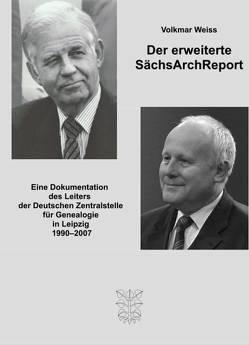 Der erweiterte SächsArchReport von Weiss,  Volkmar