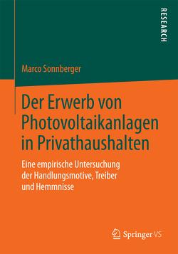 Der Erwerb von Photovoltaikanlagen in Privathaushalten von Sonnberger,  Marco