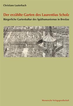 Der erzählte Garten des Laurentius Scholz von Lauterbach,  Christiane