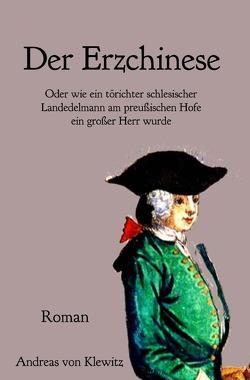 Der Erzchinese von von Klewitz,  Andreas
