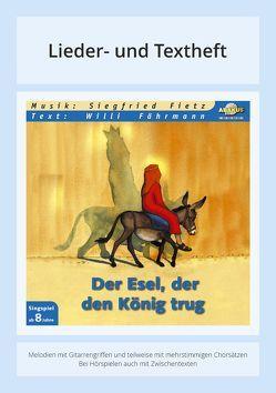 Der Esel, der den König trug von Faehrmann,  Willi, Fietz,  Oliver, Fietz,  Siegfried