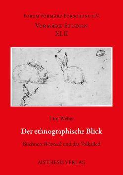 Der ethnographische Blick von Weber,  Tim