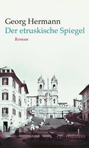 Der etruskische Spiegel von Hermann,  Georg