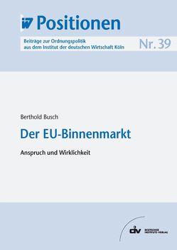 Der EU-Binnenmarkt von Busch,  Berthold