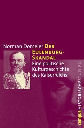 Der Eulenburg-Skandal von Domeier,  Norman