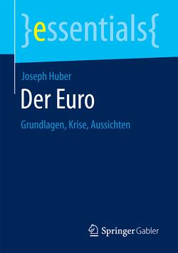 Der Euro von HUBER,  Joseph