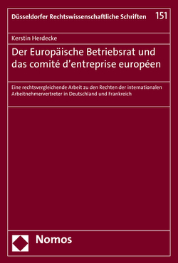 Der Europäische Betriebsrat und das comité d'entreprise européen von Herdecke,  Kerstin