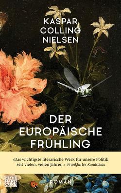 Der europäische Frühling von Frauenlob,  Günther, Nielsen,  Kaspar Colling