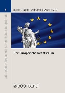 Der Europäische Rechtsraum von Storr,  Stefan, Unger,  Sebastian, Wollenschläger,  Ferdinand