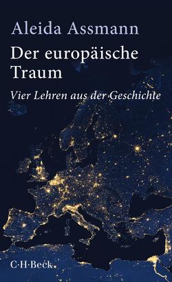 Der europäische Traum von Assmann,  Aleida