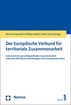 Der Europäische Verbund für territoriale Zusammenarbeit von Krzymuski,  Marcin, Kubicki,  Philipp, Ulrich,  Peter