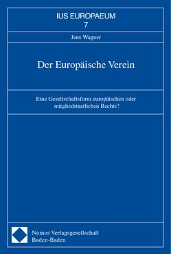 Der Europäische Verein von Wagner,  Jens