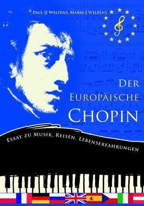 Der europäische Chopin von Welfens,  Maria J., Welfens,  Paul J.
