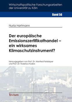Der europäische Emissionszertifikathandel – ein wirksames Klimaschutzinstrument? von Hartmann,  Nuria