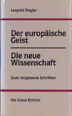 Der europäische Geist /Die neue Wissenschaft von Latour,  Sophie, Ziegler,  Leopold