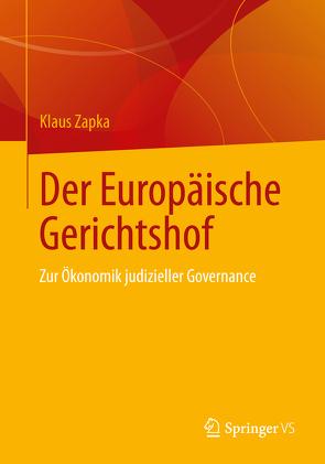 Der Europäische Gerichtshof von Zapka,  Klaus