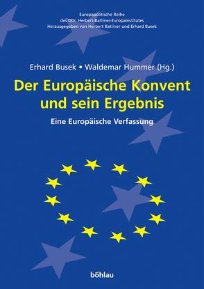 Der Europäische Konvent und sein Ergebnis von Busek,  Erhard, Hummer,  Waldemar