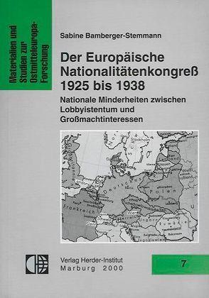Der Europäische Nationalitätenkongress 1925-1938 von Bamberger-Stemmann,  Sabine