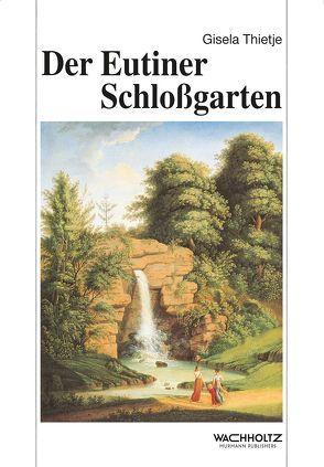 Der Eutiner Schlossgarten von Thietje,  Gisela