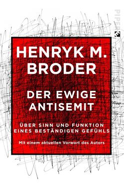 Der ewige Antisemit von Broder,  Henryk