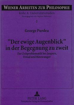 «Der ewige Augenblick» in der Begegnung zu zweit von Purdea,  George