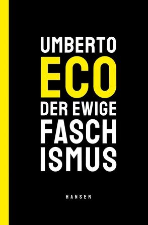 Der ewige Faschismus von Eco,  Umberto, Kroeber,  Burkhart, Saviano,  Roberto