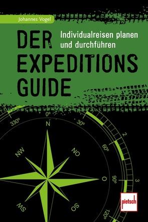 Der Expeditions-Guide von Vogel,  Johannes