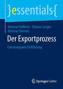 Der Exportprozess von Höfferer,  Meinrad, Lenger,  Tamara, Sternad,  Dietmar
