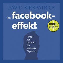 Der Facebook-Effekt von Fritzsche,  Rainer, Kirkpatrick,  David, Petersen,  Karsten