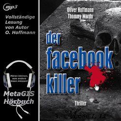 Der Facebook-Killer von Hoffmann,  Oliver