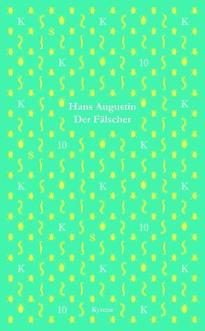 Der Fälscher von Augustin,  Hans