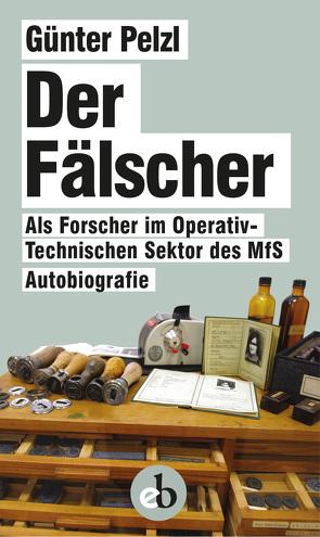 Der Fälscher von Pelzl,  Günter