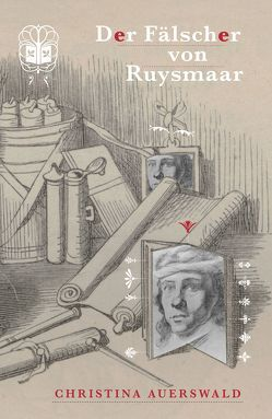 Der Fälscher von Ruysmaar von Auerswald,  Christina