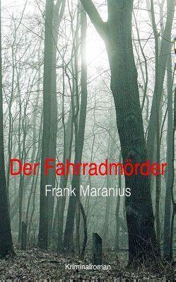 Der Fahrradmörder von Maranius,  Frank
