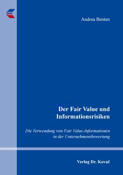 Der Fair Value und Informationsrisiken von Benten,  Andrea