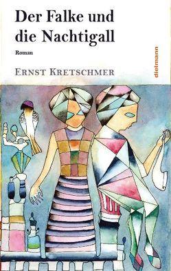 Der Falke und die Nachtigall von Kretschmer,  Ernst