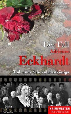 Der Fall Adrienne Eckhardt von Hiess,  Peter, Lunzer,  Christian