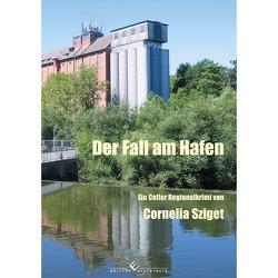 Der Fall am Hafen von Sziget,  Cornelia