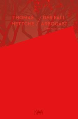 Der Fall Arbogast von Hettche,  Thomas