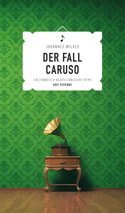 Der Fall Caruso (eBook) von Wilkes,  Johannes