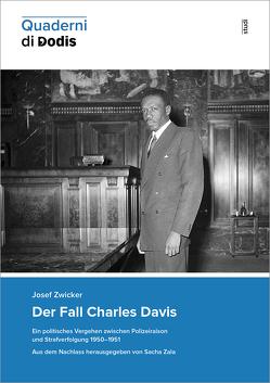 Der Fall Charles Davis von Zala,  Sacha, Zwicker,  Josef