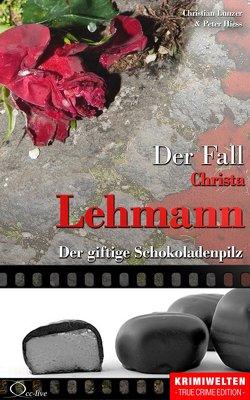 Der Fall Christa Lehmann von Hiess,  Peter, Lunzer,  Christian